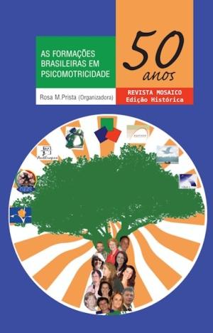 As Formaçoes Brasileiras em Psicomotricidade